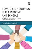 How to Stop Bullying in Classrooms and Schools PDF
