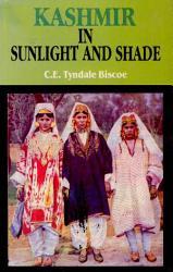 Kashmir in Sunlight & Shade