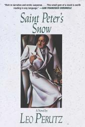 Saint Peter's Snow: A Novel