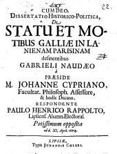 Diss. hist.-¬polit.de statu et motibus Galliae in lanienam Parisinam desinentibus Gabrieli Naudaeo