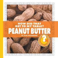 How Did That Get to My Table  Peanut Butter PDF