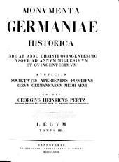 Monumenta Germaniae historica inde ab anno Christi quingentesimo usque ad annum millesimum et quingentesimum: Legum, Volume 4