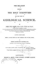 The relation between the Holy Scriptures and some parts of geological science