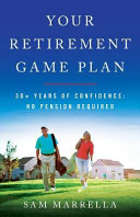 Your Retirement Game Plan