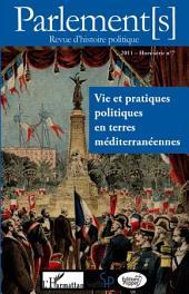Vie et pratiques politiques en terres méditerranéennes: (Hors-série N° 7)