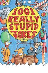 1001 Really Stupid Jokes PDF