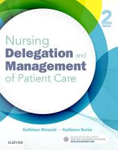 Nursing Delegation and Management of Patient Care - E-Book: Edition 2