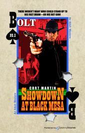 Showdown at Black Mesa