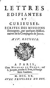 Lettres edifiantes et curieuses: ecrite des missions etrangères, Volume14