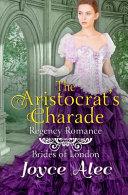 The Aristocrat s Charade