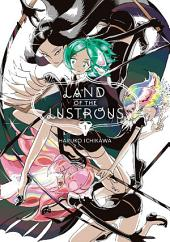 Land of the Lustrous: Volume 1