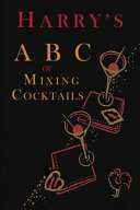 Harry s ABC of Mixing Cocktails