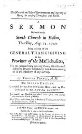 The natural and moral Government and Agency of God in causing droughts and rains. A sermon on Psalm cvii. 33-35 Aug. 24, 1749. Being the day of the general thanksgiving in the Province of the Massachusetts for the extraordinary reviving rains, etc