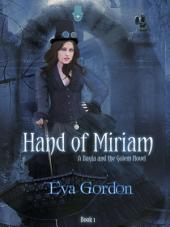 Hand of Miriam, A Bayla and the Golem Novel: Bayla and the Golem, #1
