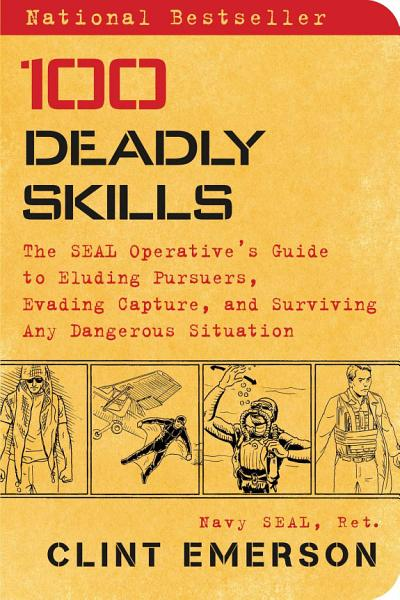 Download 100 Deadly Skills Book