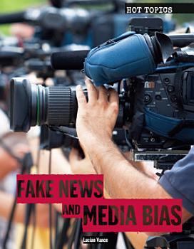 Fake News and Media Bias PDF