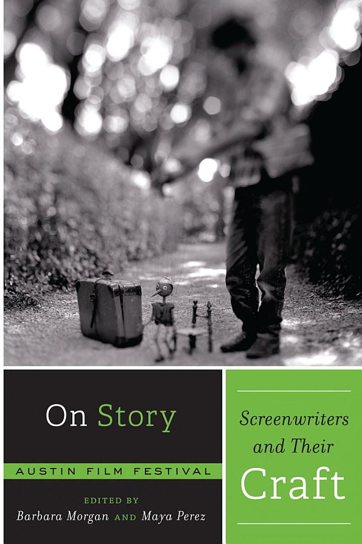 On Story—Screenwriters and Their Craft