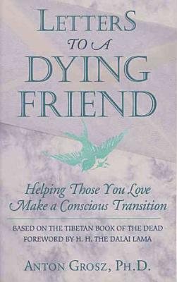Letters to a Dying Friend