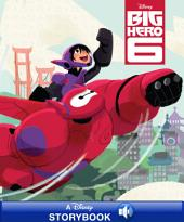 Disney Classic Stories: Big Hero 6: A Disney Read-Along