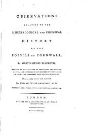 Observations relative to the mineralogical and chemical history of the fossils of Cornwall