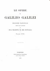 Le opere di Galileo Galilei: Volume 17