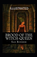 Brood of the Witch Queen Illustrated
