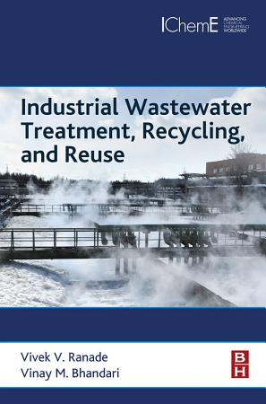 Industrial Wastewater Treatment  Recycling and Reuse PDF