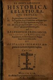 De Rebus Japonicis Historica Relatio Eaque Triplex