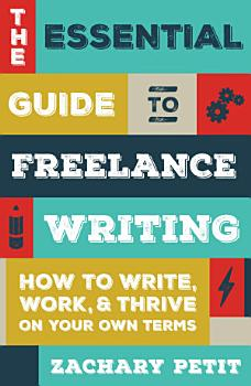 The Essential Guide to Freelance Writing PDF