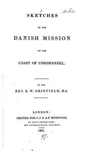 Sketches of the Danish mission on the coast of Coromandel