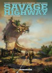 Savage Highway #1 : Hit the Road