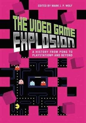 The Video Game Explosion PDF