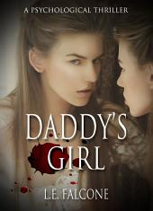 Daddy's Girl: a psychological thriller
