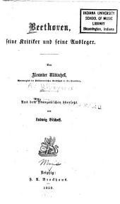 Beethoven, seine Kritiker und seine Ausleger