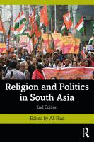 Religion and Politics in South Asia PDF