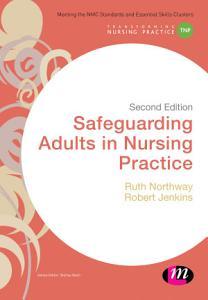 Safeguarding Adults in Nursing Practice PDF