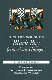 Richard Wright S Black Boy American Hunger