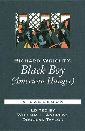 Richard Wright s Black Boy  American Hunger  PDF
