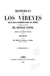 Memorias de los vireyes que han gobernado el Perú: durante el tiempo del coloniaje español : Impresas de orden suprema, Volumen 2