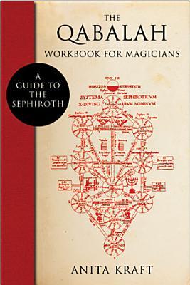 The Qabalah Workbook for Magicians PDF