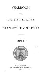 Yearbook of Agriculture: Volume 1904
