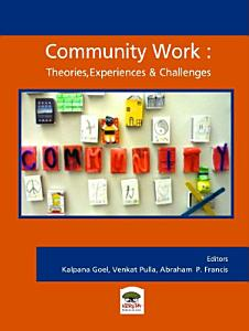 Community Work  Theorie  Experiences and Challenges PDF