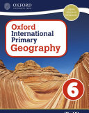 Oxford International Primary Geography: Student Book 6 eBook: Oxford International Primary Geography Student Book 6 eBook
