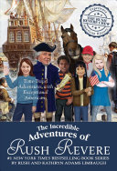 The Incredible Adventures of Rush Revere Book