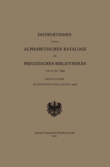 Instruktionen f  r die Alphabetischen Kataloge der Preuszischen Bibliotheken vom 10  Mai 1899 PDF