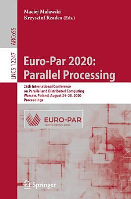 Euro Par 2020  Parallel Processing PDF