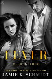 Fever: Club Inferno