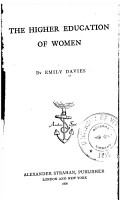 The Higher Education of Women PDF