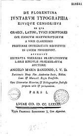 De Florentina Juntarum typographia ejusque censoribus... auctore Angelo Maria Bandinio...