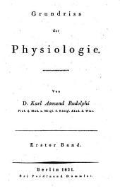 Grundriss der Physiologie: Band 1